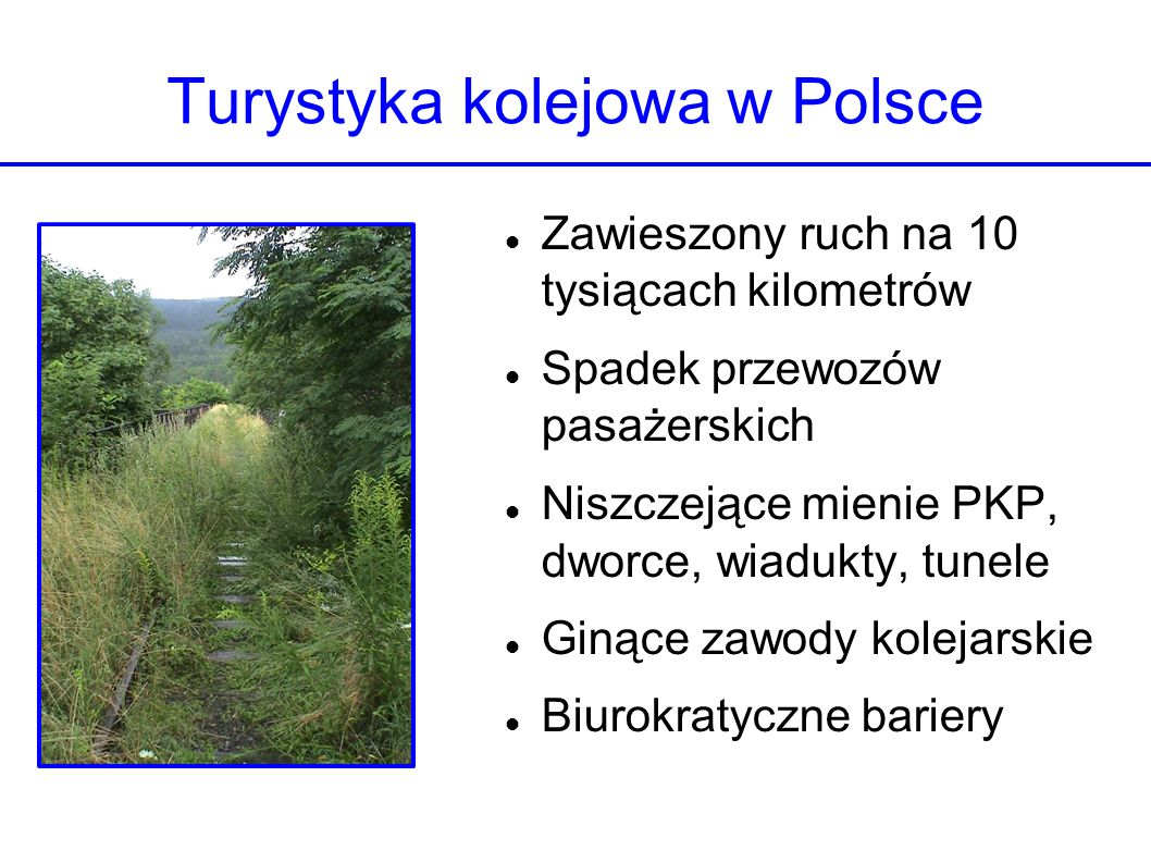 Turystyka kolejowa w Polsce