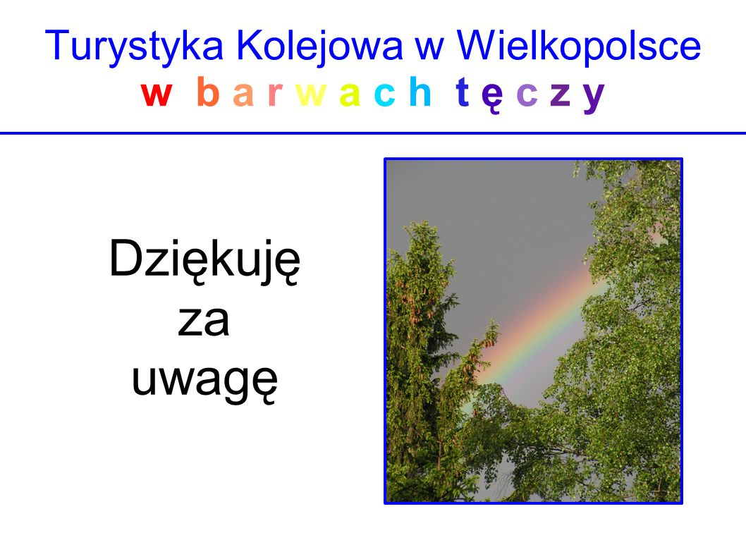 Turystyka Kolejowa w Wielkopolsce w b a r w a c h t ę c z y