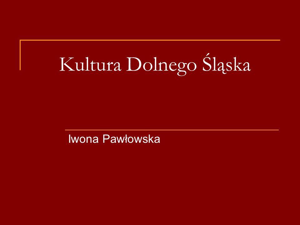 Kultura Dolnego Śląska