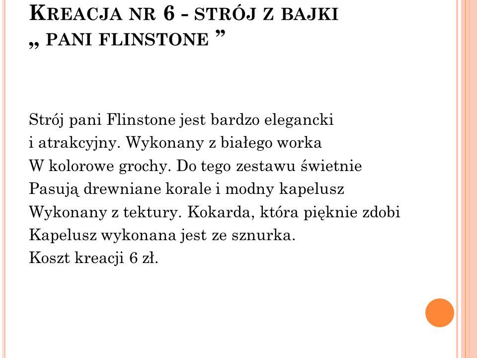 "Kreacja nr 6 - strój z bajki "" pani flinstone ''"