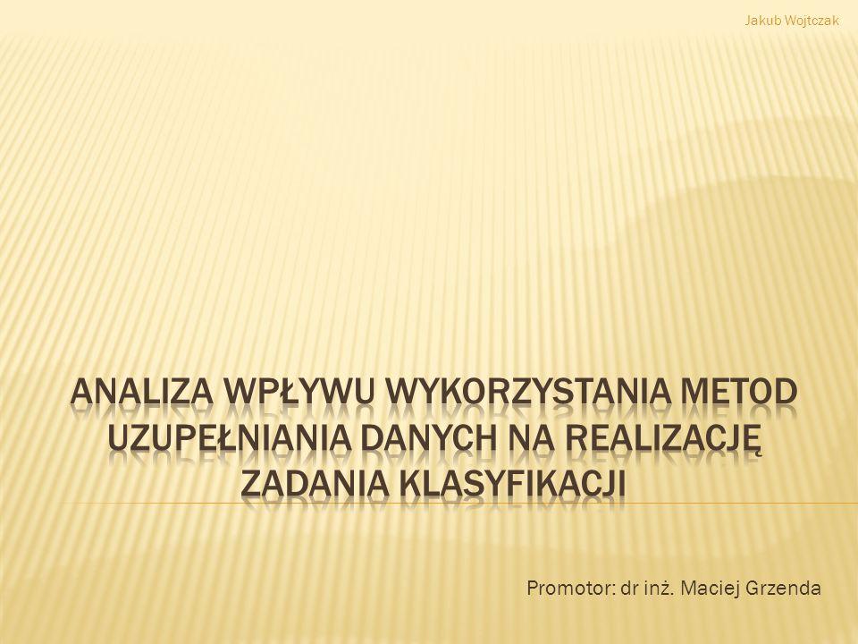 Promotor: dr inż. Maciej Grzenda
