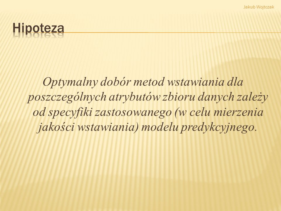 Jakub Wojtczak Hipoteza.