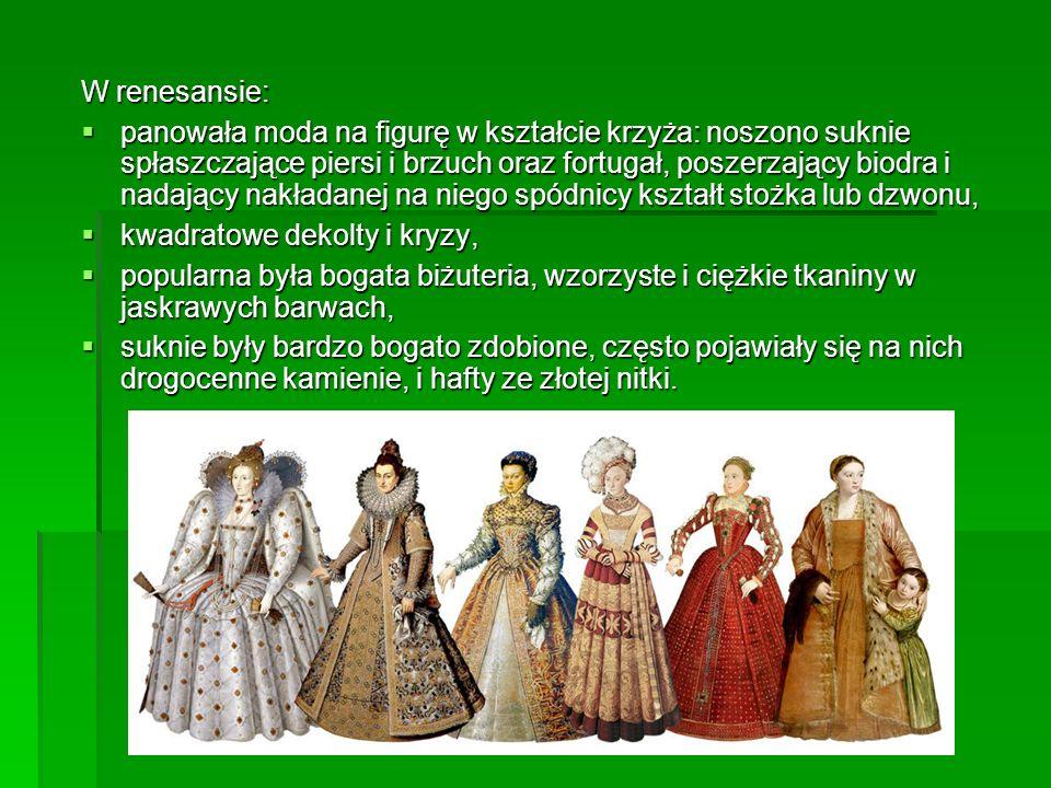 W renesansie: