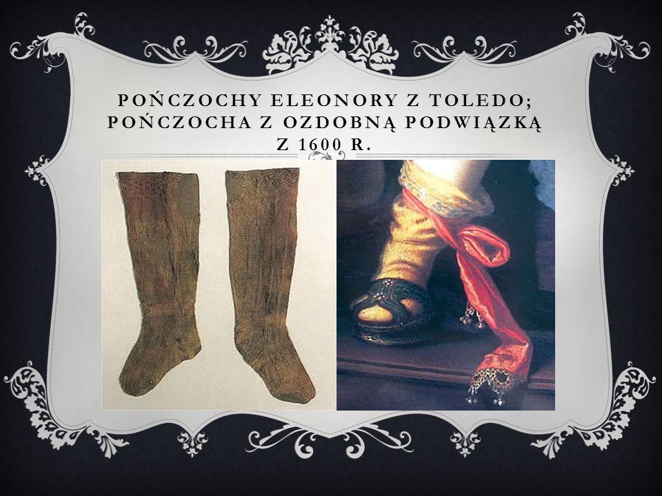 Pończochy Eleonory z Toledo; pończocha z ozdobną podwiązką z 1600 r.