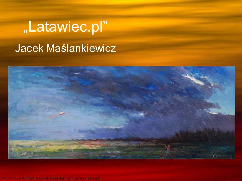 """""""Latawiec.pl Jacek Maślankiewicz"""