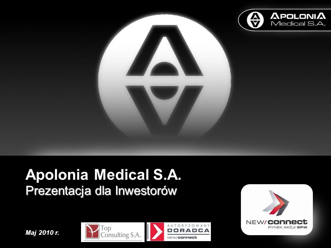 Apolonia Medical S.A. Prezentacja dla Inwestorów Maj 2010 r. 1 1