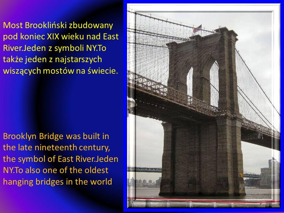 Most Brookliński zbudowany pod koniec XIX wieku nad East River