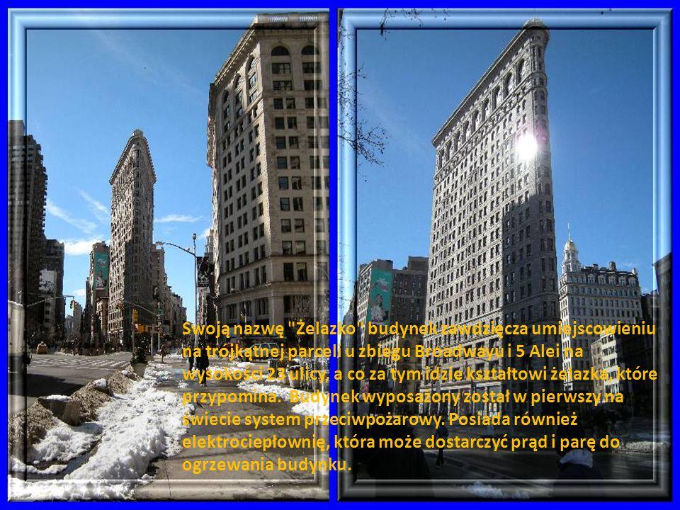 Swoją nazwę Żelazko budynek zawdzięcza umiejscowieniu na trójkątnej parceli u zbiegu Broadwayu i 5 Alei na wysokości 23 ulicy, a co za tym idzie kształtowi żelazka, które przypomina.