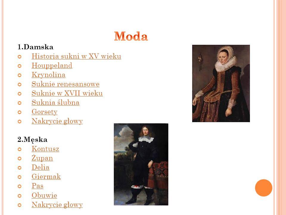 Moda 1.Damska Historia sukni w XV wieku Houppeland Krynolina