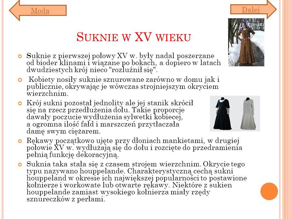 Moda Dalej. Suknie w XV wieku.