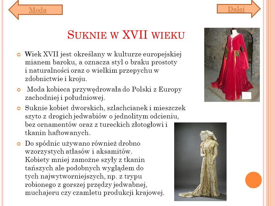 Suknie w XVII wieku Moda Dalej
