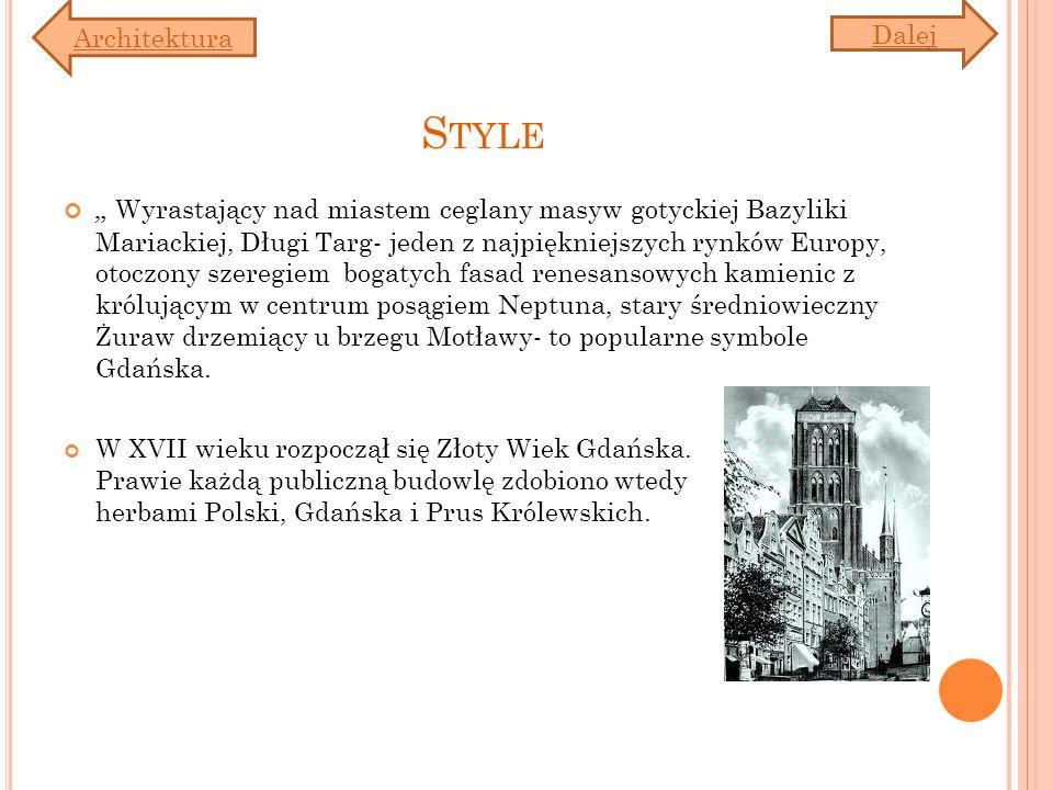 Architektura Dalej. Style.