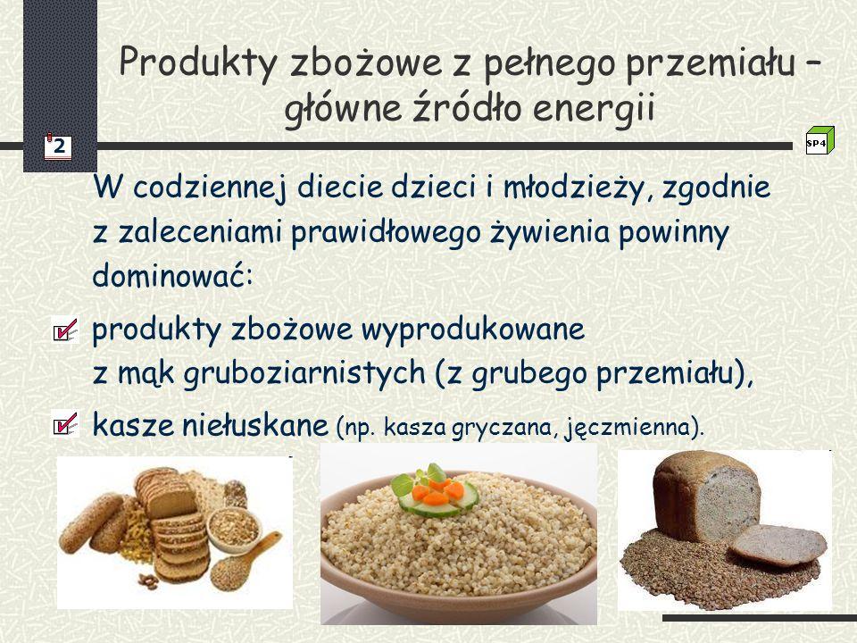 Produkty zbożowe z pełnego przemiału – główne źródło energii