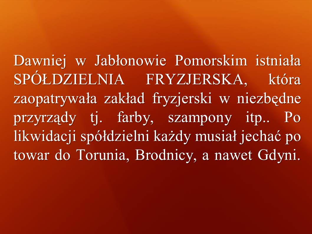 Dawniej w Jabłonowie Pomorskim istniała SPÓŁDZIELNIA FRYZJERSKA, która zaopatrywała zakład fryzjerski w niezbędne przyrządy tj.