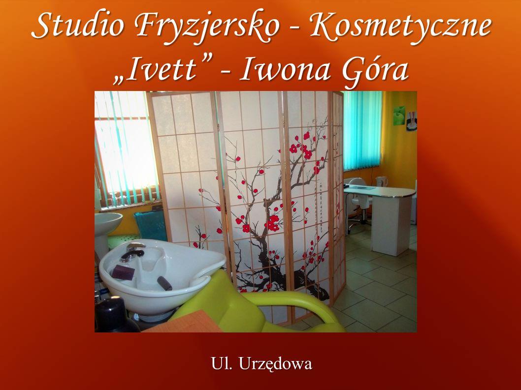 """Studio Fryzjersko - Kosmetyczne """"Ivett - Iwona Góra"""
