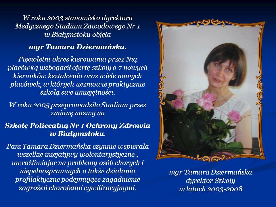 mgr Tamara Dziermańska.