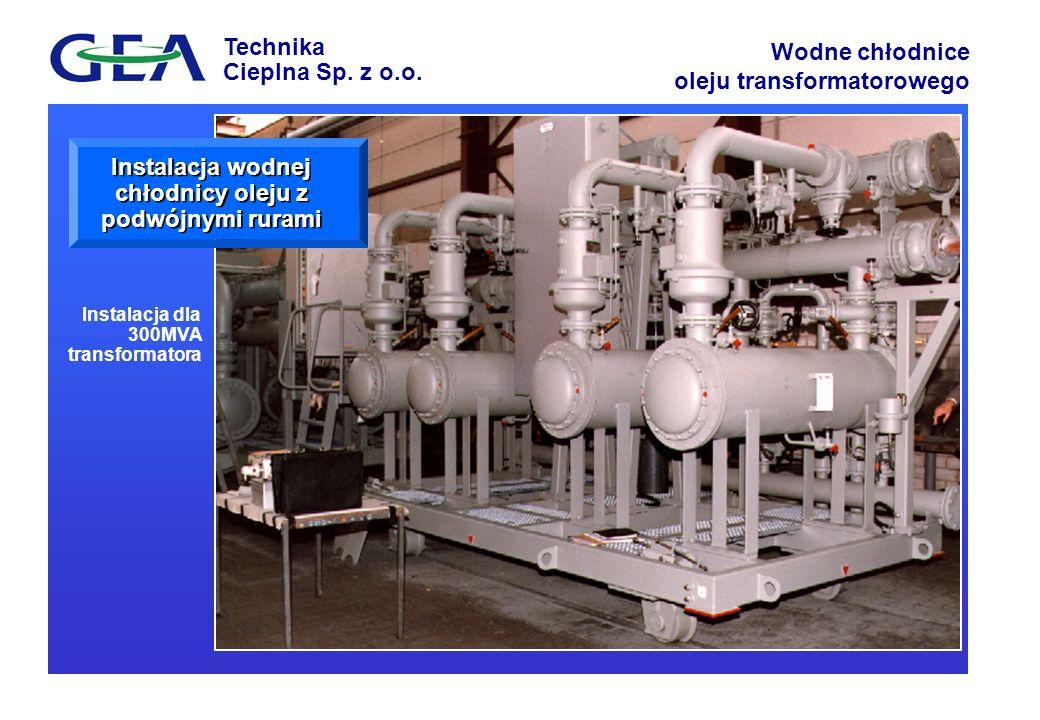Instalacja wodnej chłodnicy oleju z podwójnymi rurami