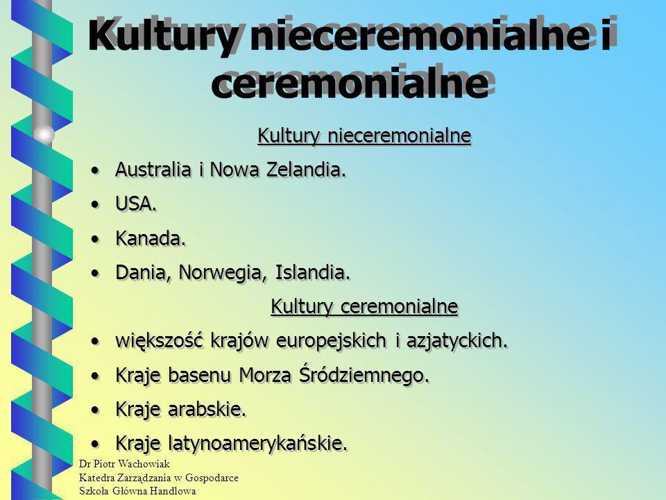 Kultury nieceremonialne i ceremonialne