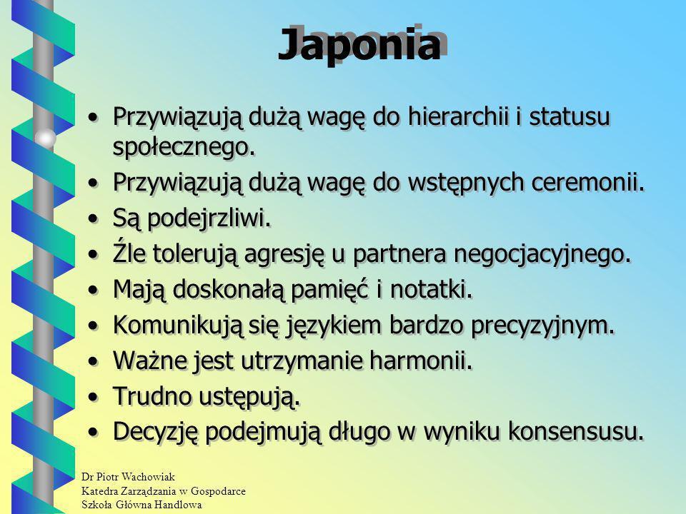 Japonia Przywiązują dużą wagę do hierarchii i statusu społecznego.