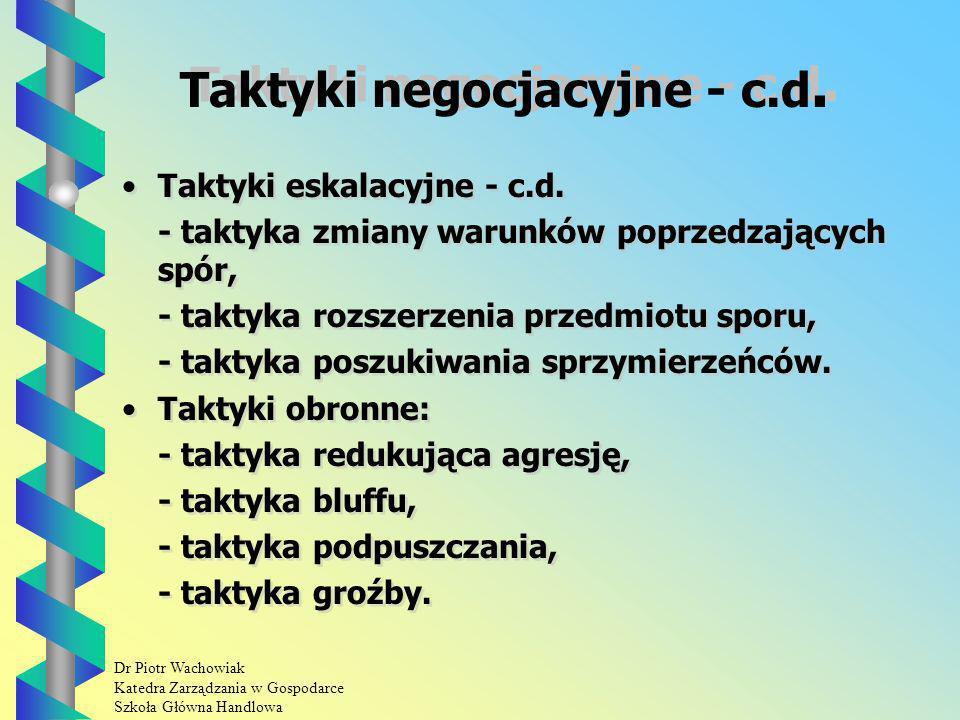 Taktyki negocjacyjne - c.d.