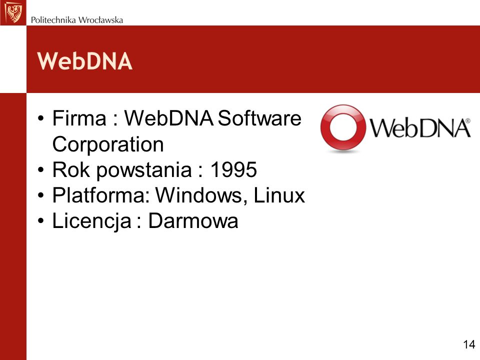 WebDNA Firma : WebDNA Software Corporation Rok powstania : 1995