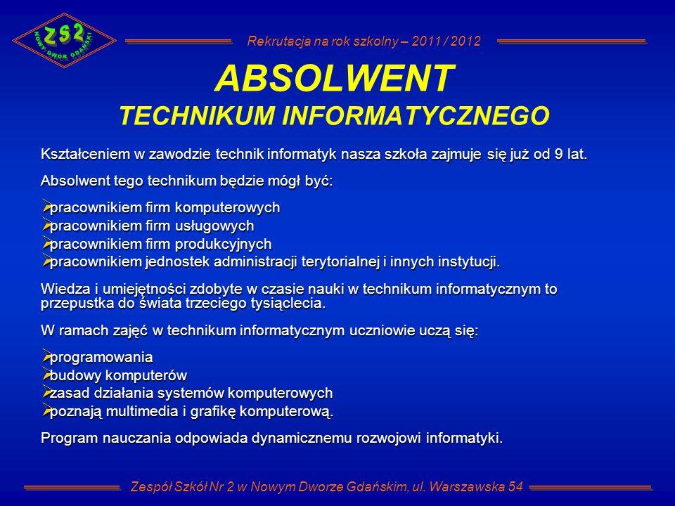 ABSOLWENT TECHNIKUM INFORMATYCZNEGO
