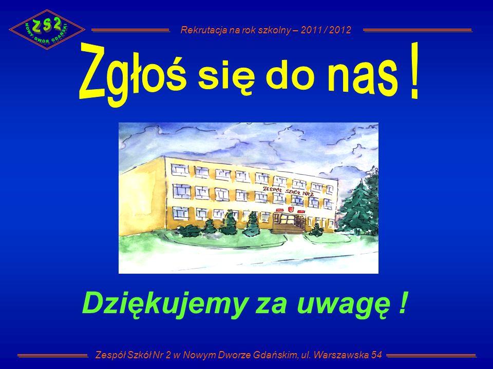 Zespół Szkół Nr 2 w Nowym Dworze Gdańskim, ul. Warszawska 54