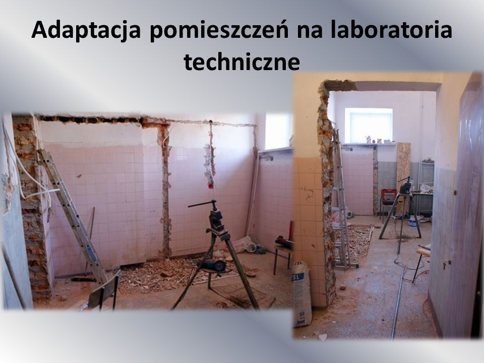 Adaptacja pomieszczeń na laboratoria techniczne
