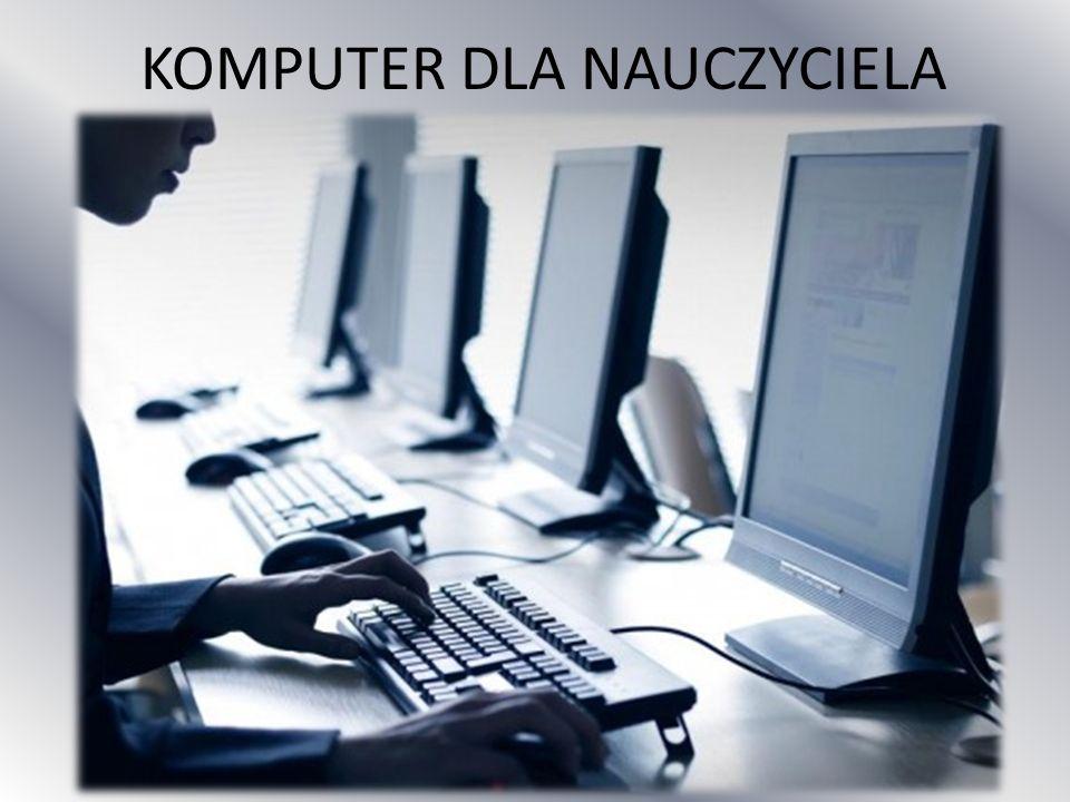 KOMPUTER DLA NAUCZYCIELA