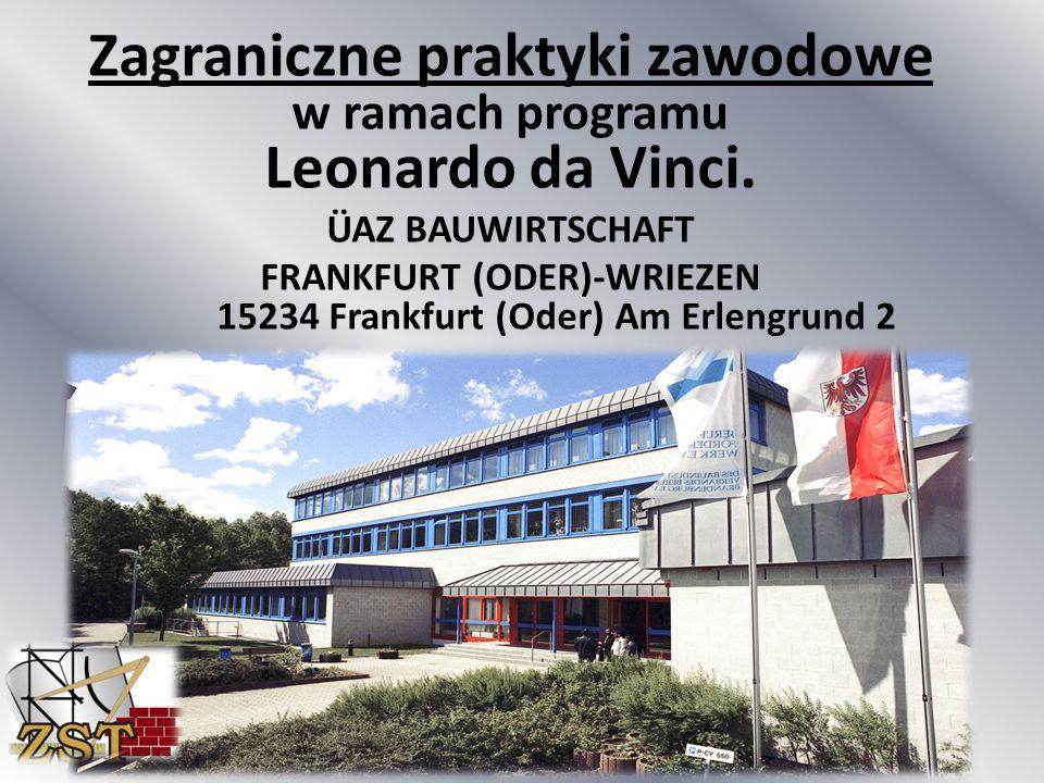 Zagraniczne praktyki zawodowe w ramach programu Leonardo da Vinci.