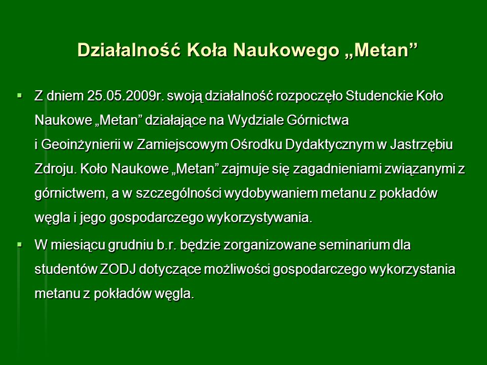 """Działalność Koła Naukowego """"Metan"""