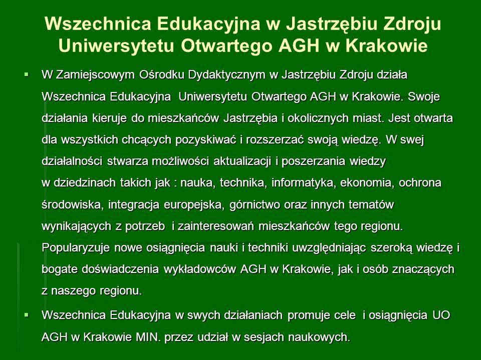 Wszechnica Edukacyjna w Jastrzębiu Zdroju Uniwersytetu Otwartego AGH w Krakowie