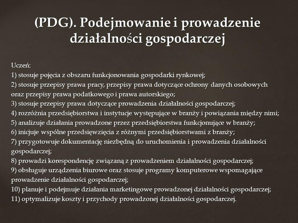 (PDG). Podejmowanie i prowadzenie działalności gospodarczej