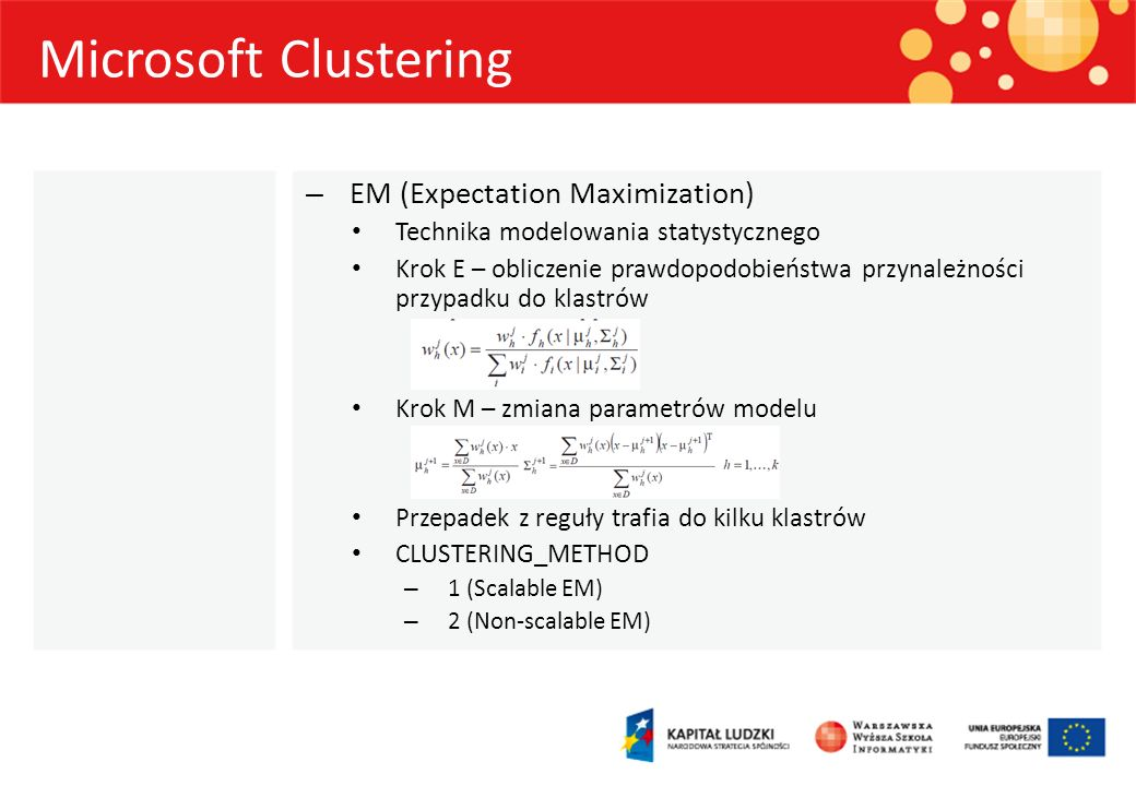 Microsoft Clustering EM (Expectation Maximization)