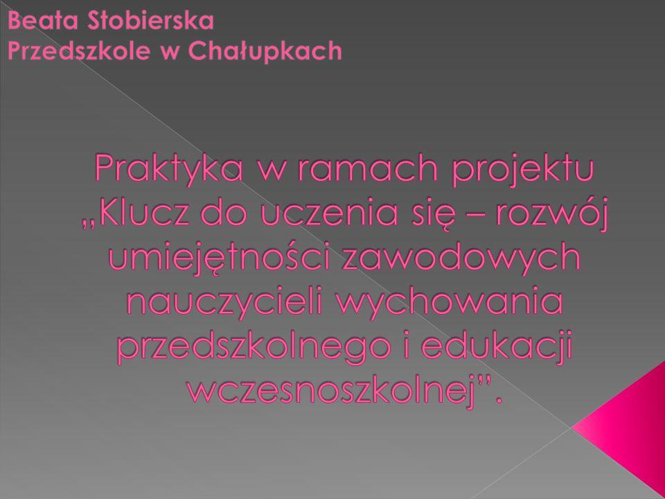 Beata Stobierska Przedszkole w Chałupkach
