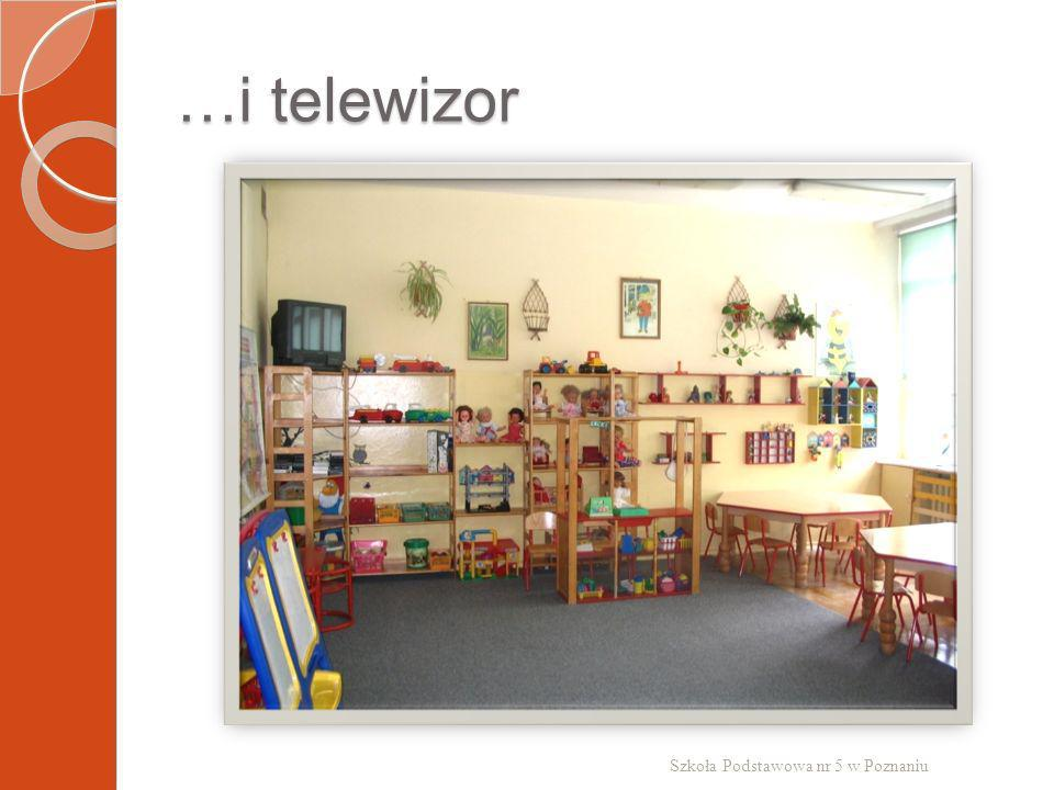 …i telewizor Szkoła Podstawowa nr 5 w Poznaniu