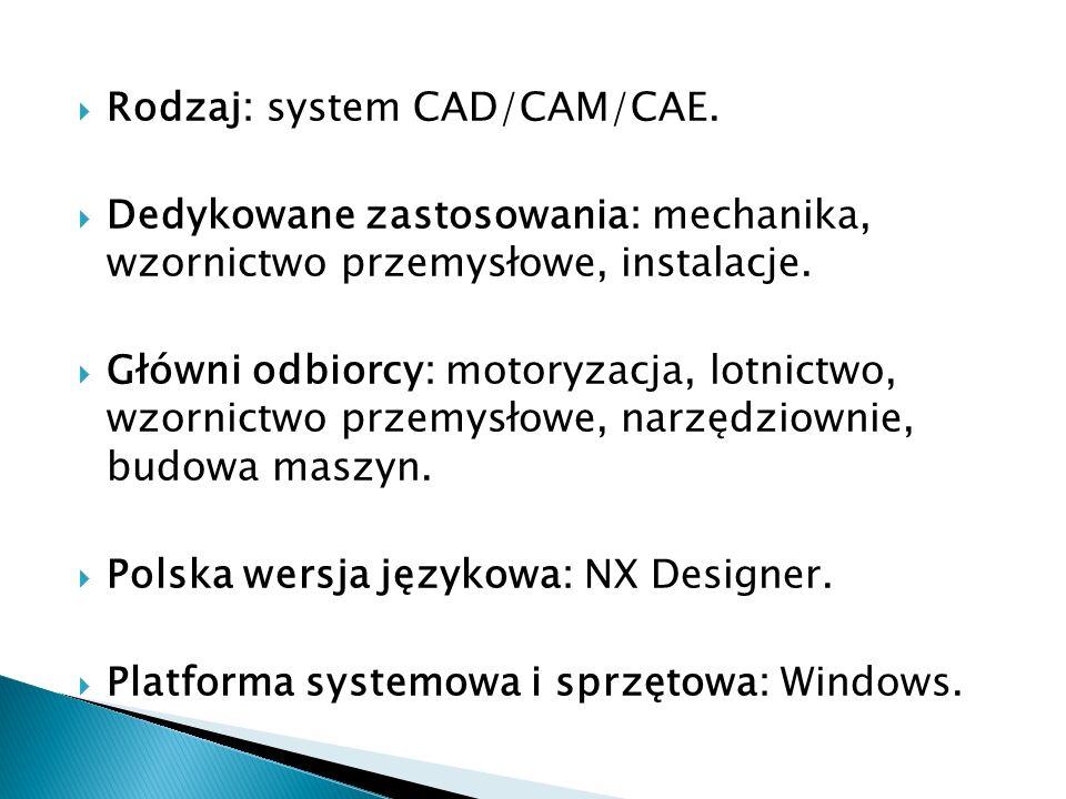 Rodzaj: system CAD/CAM/CAE.