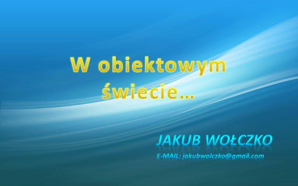 Jakub Wołczko E-mail: jakubwolczko@gmail.com