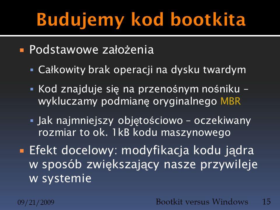 Budujemy kod bootkita Podstawowe założenia