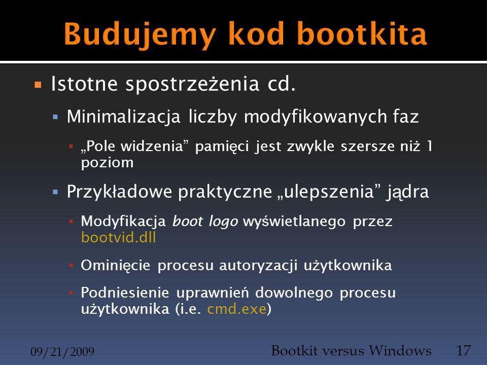 Budujemy kod bootkita Istotne spostrzeżenia cd.