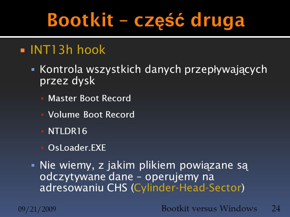 Bootkit – część druga INT13h hook