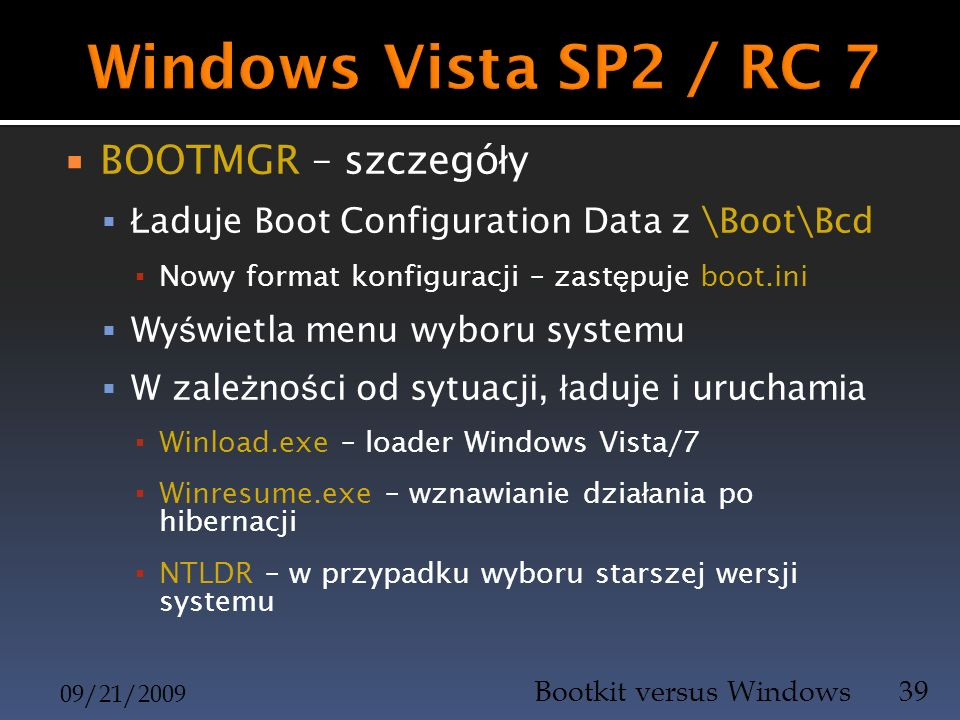 Windows Vista SP2 / RC 7 BOOTMGR – szczegóły