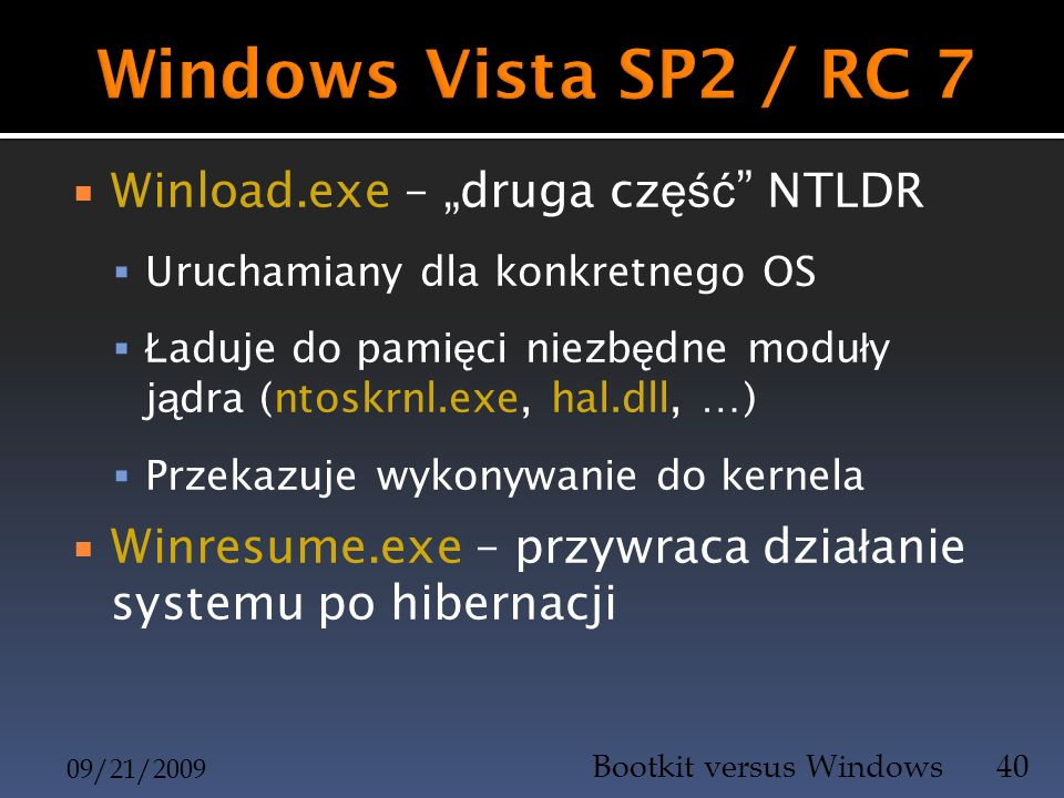 "Windows Vista SP2 / RC 7 Winload.exe – ""druga część NTLDR"