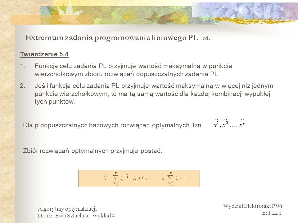 Extremum zadania programowania liniowego PL cd.