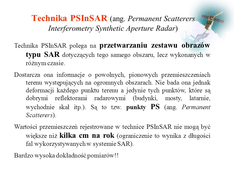 Technika PSInSAR (ang. Permanent Scatterers Interferometry Synthetic Aperture Radar)