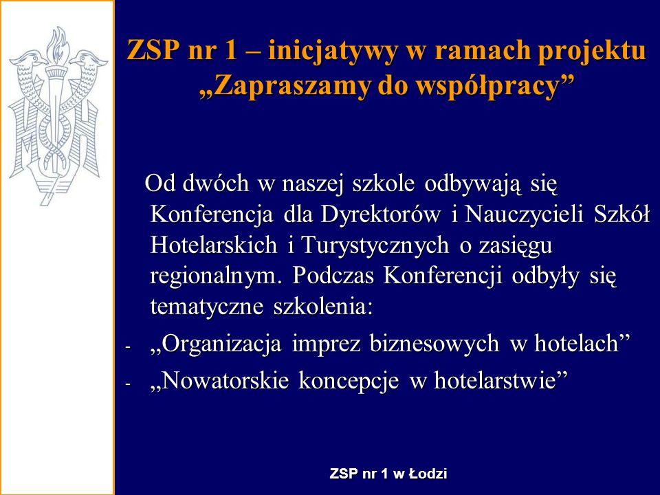 """ZSP nr 1 – inicjatywy w ramach projektu """"Zapraszamy do współpracy"""