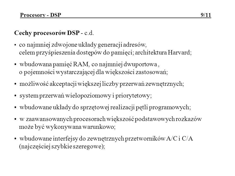 Cechy procesorów DSP - c.d.