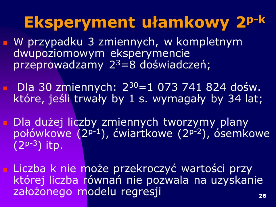 Eksperyment ułamkowy 2p-k