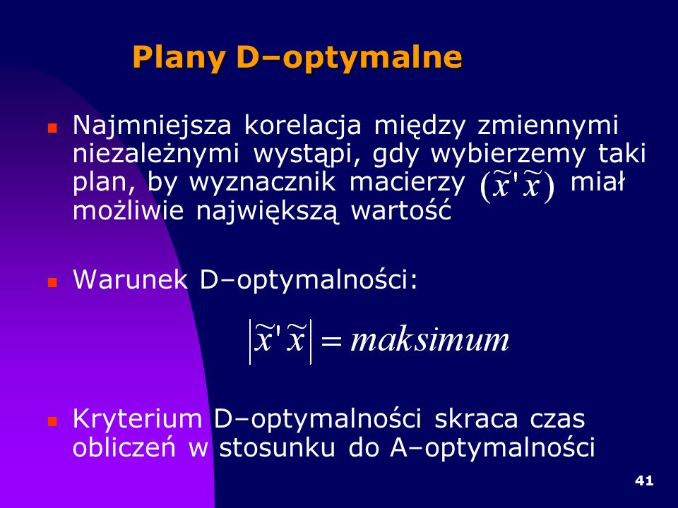 Plany D–optymalne