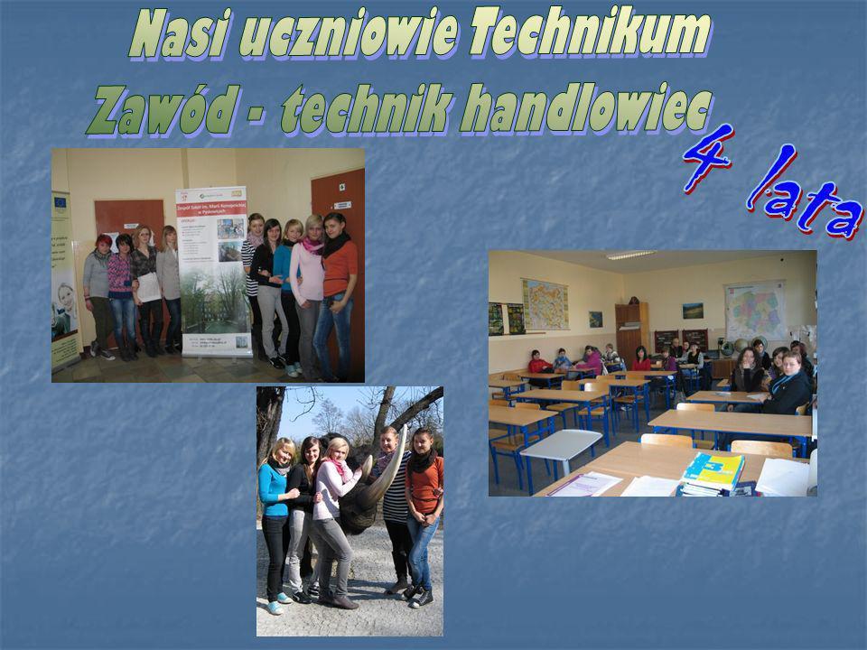Nasi uczniowie Technikum Zawód - technik handlowiec